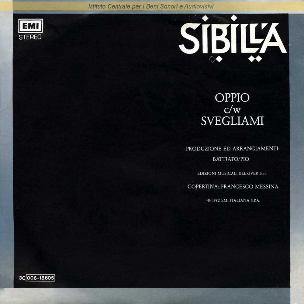 Sibilla - Oppio / Svegliami