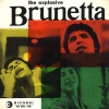 copertina di THE EXPLOSIVE BRUNETTA
