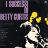 copertina di I SUCCESSI DI BETTY CURTIS