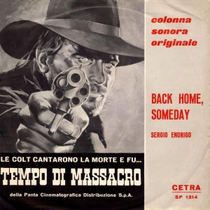 BACK HOME SOMEDAY (A MAN ALONE)/L'ALBA VIENE A CERCARE TE
