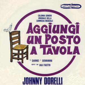 Discografia nazionale della canzone italiana - Canzone aggiungi un posto a tavola di johnny dorelli ...