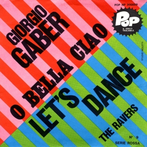 O BELLA CIAO/LET'S DANCE