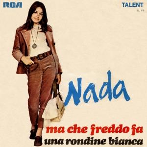 Nada - Ma Che Freddo Fa (1969)