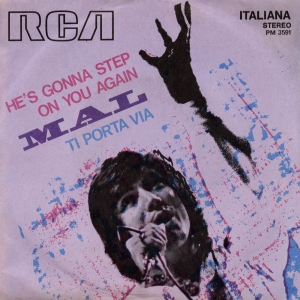 HE'S GONNA STEP ON YOU AGAIN/TI PORTA VIA
