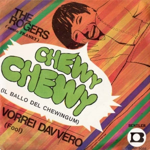 VORREI DAVVERO/CHEWY CHEWY