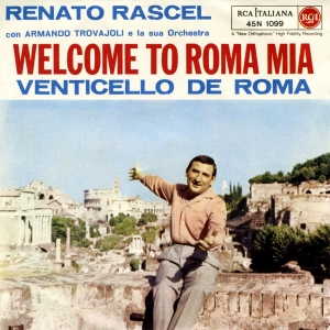 WELCOME TO ROMA MIA/VENTICELLO DE ROMA