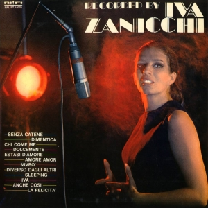 RECORDED BY IVA ZANICCHI